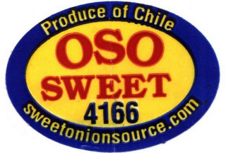 mark for OSO SWEET 4166 PRODUCE OF CHILE SWEETONIONSOURCE.COM, trademark #78747560