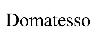 mark for DOMATESSO, trademark #78748306