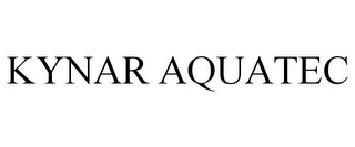 mark for KYNAR AQUATEC, trademark #78748365