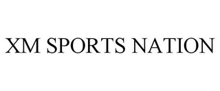 mark for XM SPORTS NATION, trademark #78748380