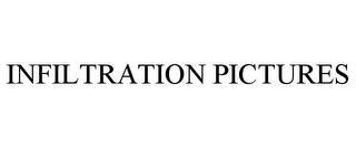 mark for INFILTRATION PICTURES, trademark #78748842