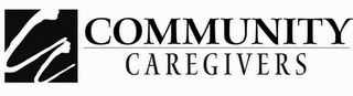 mark for CC COMMUNITY CAREGIVERS, trademark #78749066