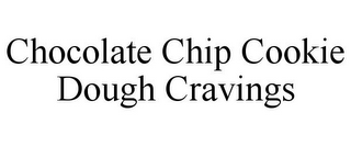 mark for CHOCOLATE CHIP COOKIE DOUGH CRAVINGS, trademark #78749458