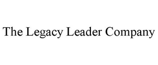 mark for THE LEGACY LEADER COMPANY, trademark #78750052