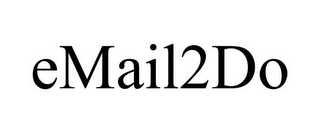 mark for EMAIL2DO, trademark #78752034
