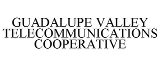 mark for GUADALUPE VALLEY TELECOMMUNICATIONS COOPERATIVE, trademark #78752484