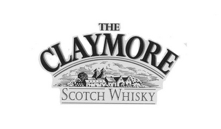 mark for THE CLAYMORE SCOTCH WHISKY, trademark #78753464