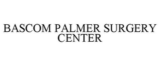 mark for BASCOM PALMER SURGERY CENTER, trademark #78755821