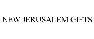 mark for NEW JERUSALEM GIFTS, trademark #78756058