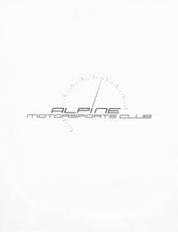mark for ALPINE MOTORSPORTS CLUB, trademark #78756079