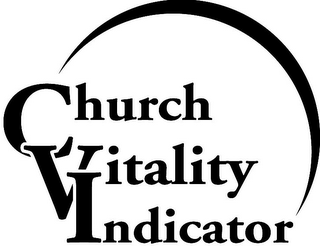 mark for CHURCH VITALITY INDICATOR, trademark #78757406