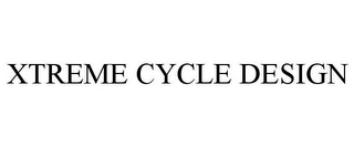 mark for XTREME CYCLE DESIGN, trademark #78760186
