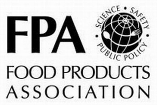 mark for FPA FOOD PRODUCTS ASSOCIATION SCIENCE SAFETY PUBLIC POLICY, trademark #78760272