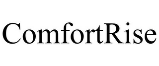 mark for COMFORTRISE, trademark #78760433