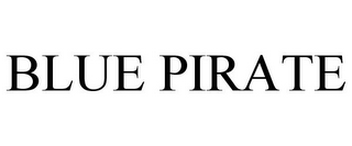 mark for BLUE PIRATE, trademark #78763482