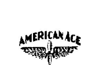 mark for AMERICAN ACE, trademark #78764092