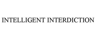 mark for INTELLIGENT INTERDICTION, trademark #78765141