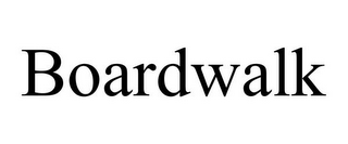 mark for BOARDWALK, trademark #78766563