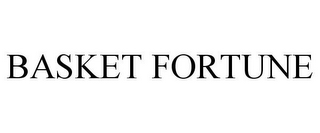 mark for BASKET FORTUNE, trademark #78766736