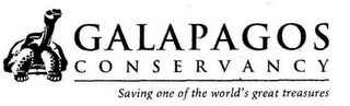 mark for GALAPAGOS CONSERVANCY SAVING ONE OF THE WORLD'S GREAT TREASURES, trademark #78767213