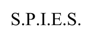 mark for S.P.I.E.S., trademark #78769853