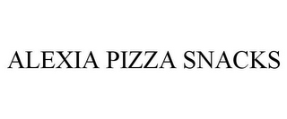 mark for ALEXIA PIZZA SNACKS, trademark #78771155