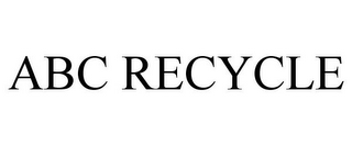 mark for ABC RECYCLE, trademark #78771400