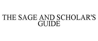 mark for THE SAGE AND SCHOLAR'S GUIDE, trademark #78772943