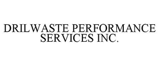 mark for DRILWASTE PERFORMANCE SERVICES INC., trademark #78773004