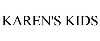 mark for KAREN'S KIDS, trademark #78773786