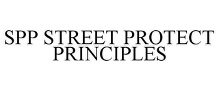 mark for SPP STREET PROTECT PRINCIPLES, trademark #78774034
