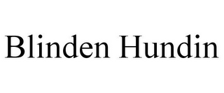 mark for BLINDEN HUNDIN, trademark #78774641