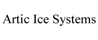 mark for ARTIC ICE SYSTEMS, trademark #78777739