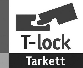 mark for T-LOCK TARKETT, trademark #78778444