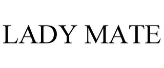 mark for LADY MATE, trademark #78781710