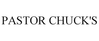 mark for PASTOR CHUCK'S, trademark #78782933