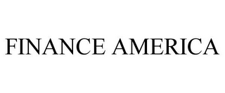 mark for FINANCE AMERICA, trademark #78784068
