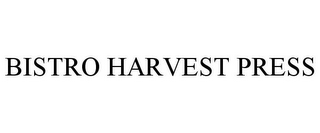 mark for BISTRO HARVEST PRESS, trademark #78785398