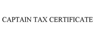 mark for CAPTAIN TAX CERTIFICATE, trademark #78787706