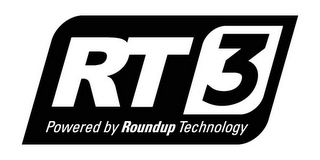mark for RT 3 POWERED BY ROUNDUP TECHNOLOGY, trademark #78788207