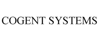 mark for COGENT SYSTEMS, trademark #78790507