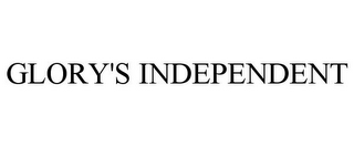 mark for GLORY'S INDEPENDENT, trademark #78791339