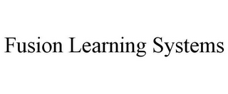 mark for FUSION LEARNING SYSTEMS, trademark #78792404