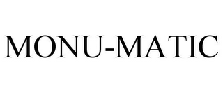 mark for MONU-MATIC, trademark #78793023