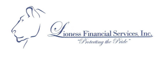 "mark for LIONESS FINANCIAL SERVICES, INC. ""PROTECTING THE PRIDE"", trademark #78793364"