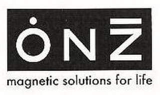 mark for ONZ MAGNETIC SOLUTIONS FOR LIFE, trademark #78793435