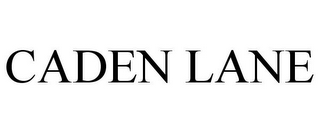 mark for CADEN LANE, trademark #78794097