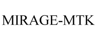 mark for MIRAGE-MTK, trademark #78796627