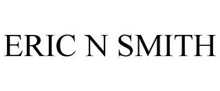 mark for ERIC N SMITH, trademark #78796915