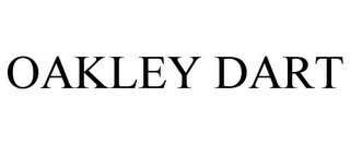 mark for OAKLEY DART, trademark #78797371